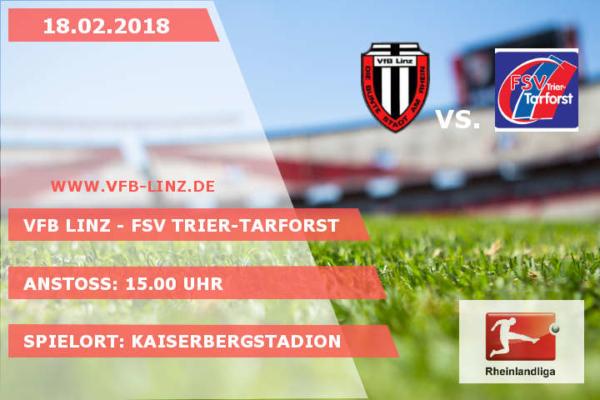 Erstes Pflichtspiel in 2018: VfB Linz - FSV Trier-Tarforst