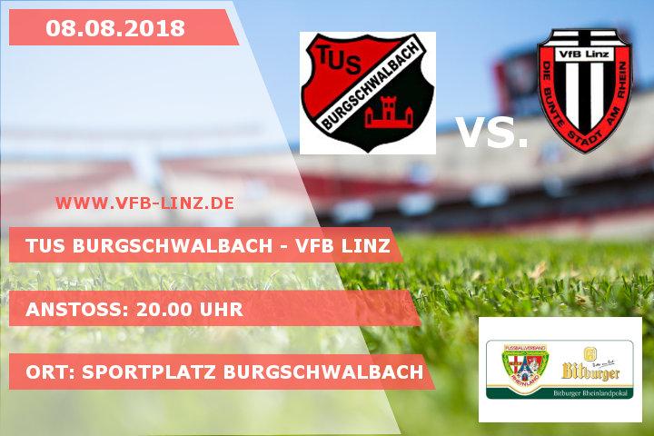1. Runde Rheinlandpokal Saison 2018/2019 TuS Burgschwalbach - VfB Linz