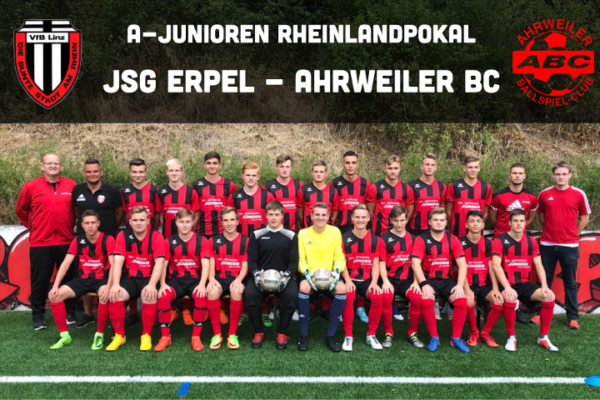 A-Junioren Rheinlandpokal - JSG Erpel/Linz/Rheinbrohl - Ahrweiler BC