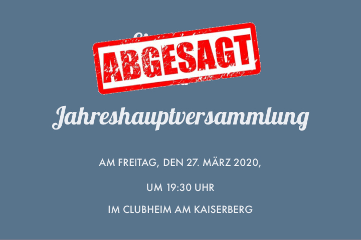 Absage der Jahreshauptversammlung 2020